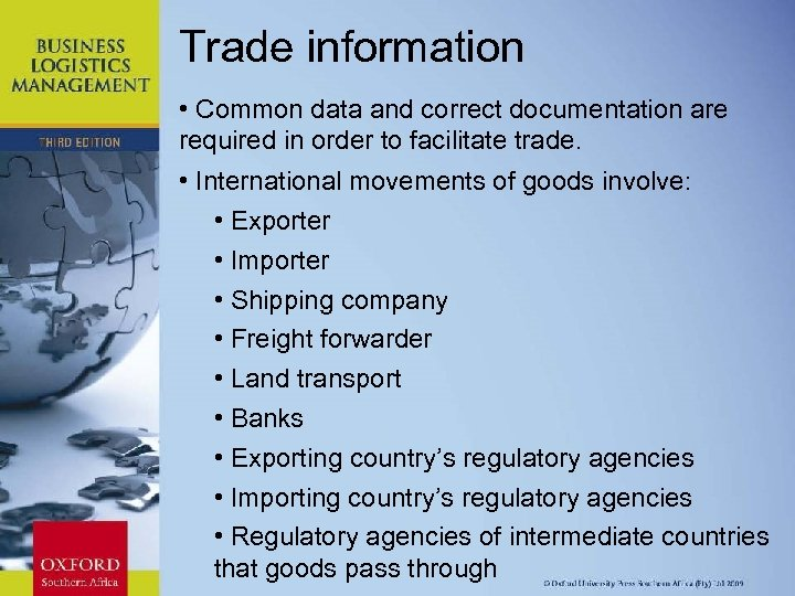 Trade information • Common data and correct documentation are required in order to facilitate