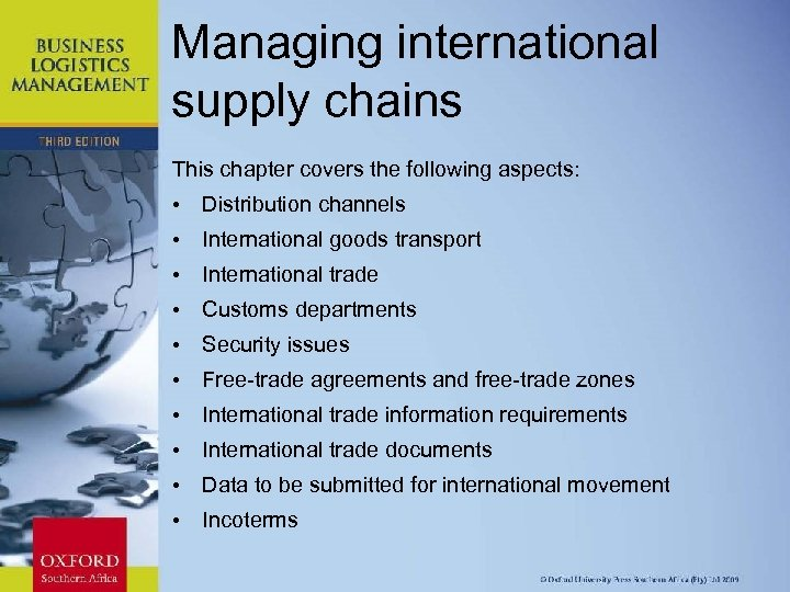 Managing international supply chains This chapter covers the following aspects: • Distribution channels •