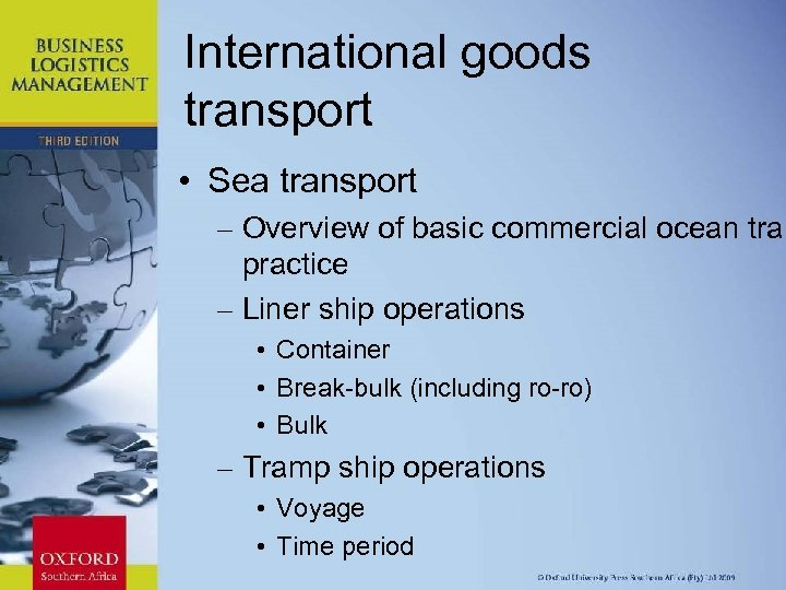 International goods transport • Sea transport – Overview of basic commercial ocean tran practice