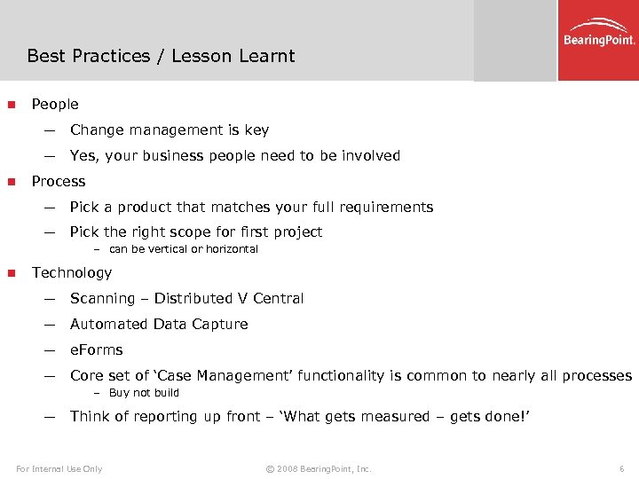 Best Practices / Lesson Learnt n People ─ ─ n Change management is key