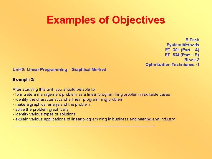 Examples of Objectives B. Tech. System Methods ET -301 (Part – A) ET -534