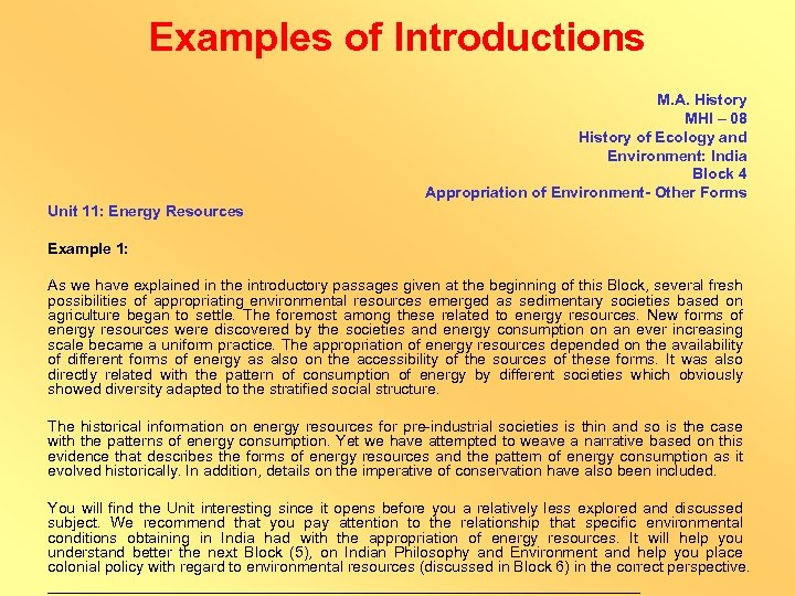 Examples of Introductions M. A. History MHI – 08 History of Ecology and Environment: