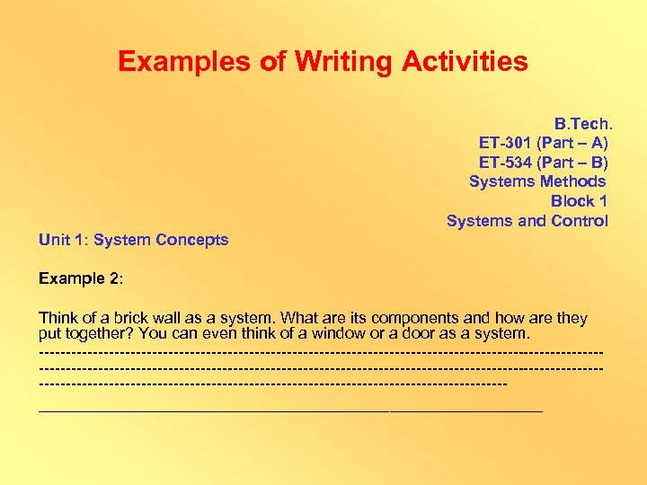 Examples of Writing Activities B. Tech. ET-301 (Part – A) ET-534 (Part – B)