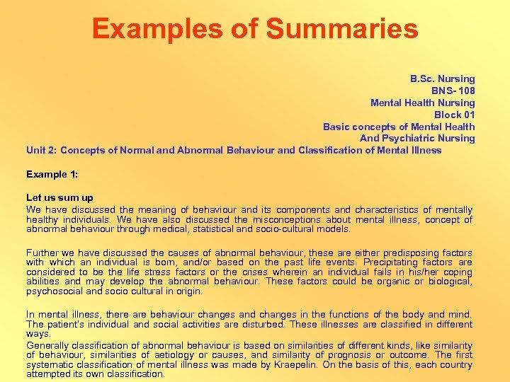Examples of Summaries B. Sc. Nursing BNS- 108 Mental Health Nursing Block 01 Basic