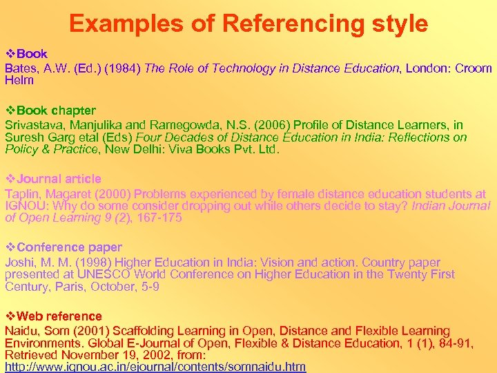 Examples of Referencing style v. Book Bates, A. W. (Ed. ) (1984) The Role