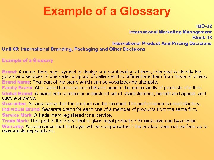 Example of a Glossary IBO-02 International Marketing Management Block 03 International Product And Pricing