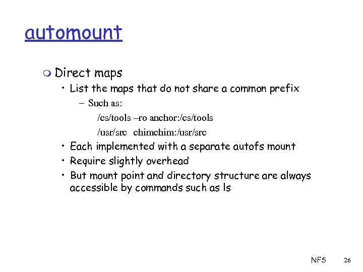 automount m Direct maps • List the maps that do not share a common