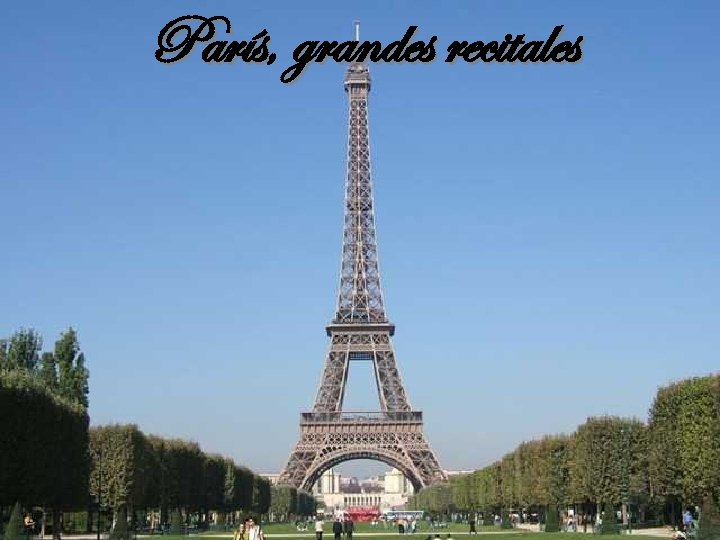 París, grandes recitales París