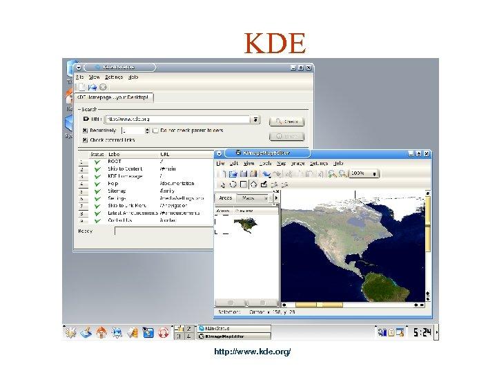 KDE http: //www. kde. org/