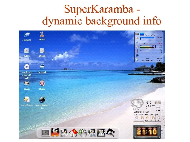 Super. Karamba dynamic background info
