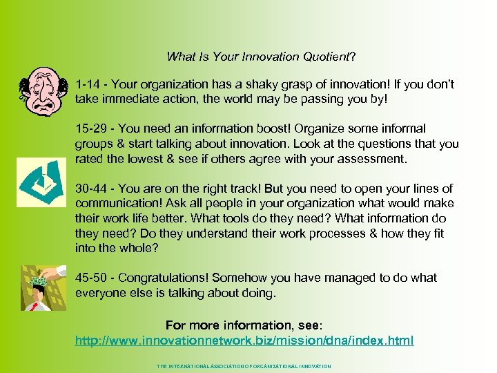 What Is Your Innovation Quotient? 1 -14 - Your organization has a shaky