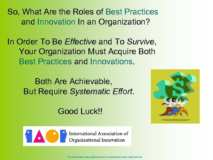 So, What Are the Roles of Best Practices and Innovation In an Organization? In