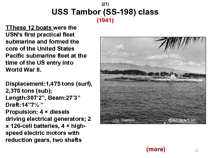 (27) USS Tambor (SS-198) class (1941) TThese 12 boats were the USN's first practical