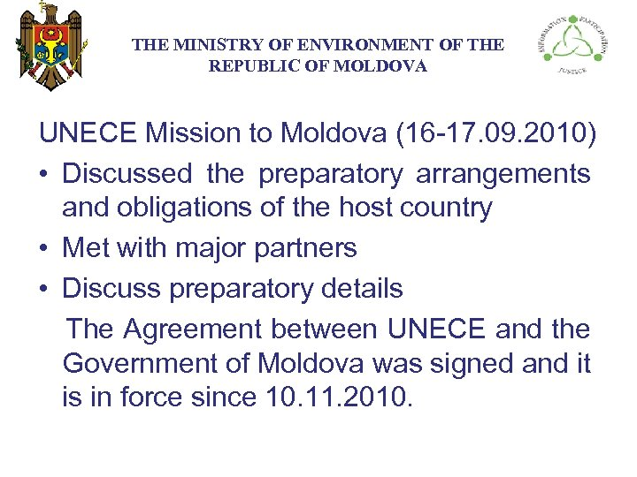 THE МINISTRY ОF ENVIRONMENT OF THE REPUBLIC OF MOLDOVA UNECE Mission to Moldova (16
