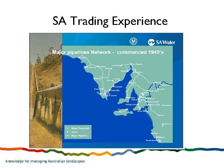 SA Trading Experience