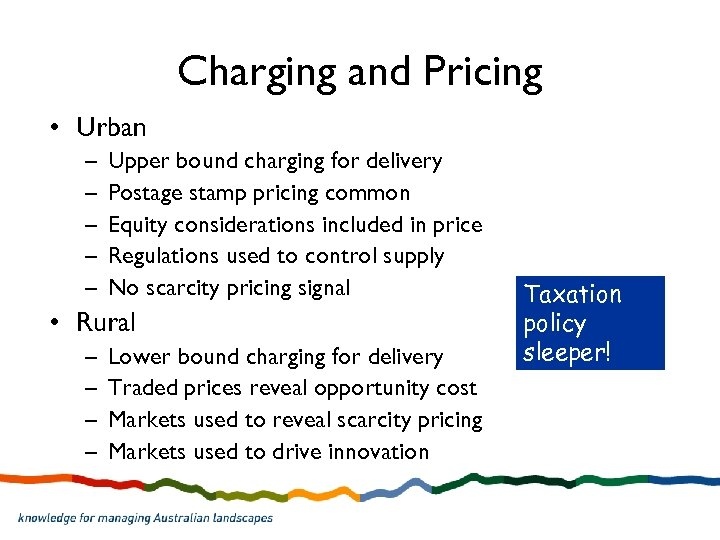 Charging and Pricing • Urban – – – Upper bound charging for delivery Postage