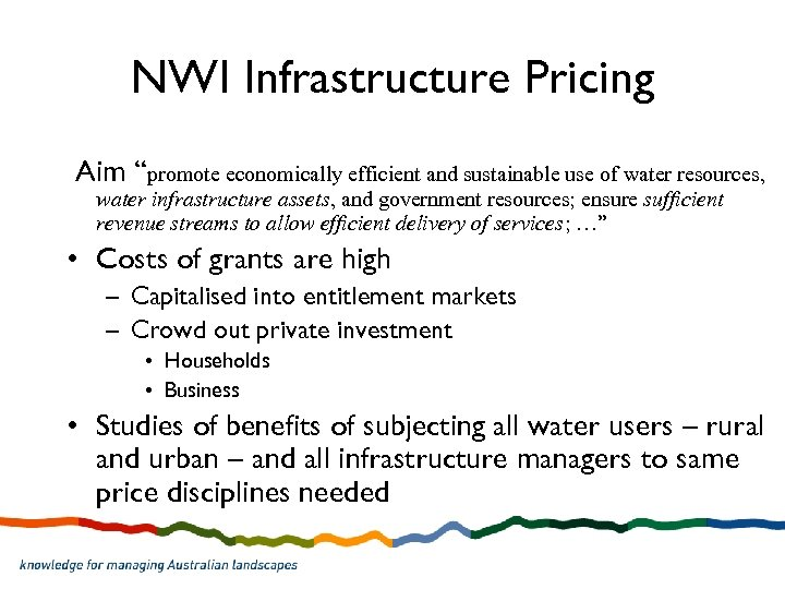"""NWI Infrastructure Pricing Aim """"promote economically efficient and sustainable use of water resources, water"""