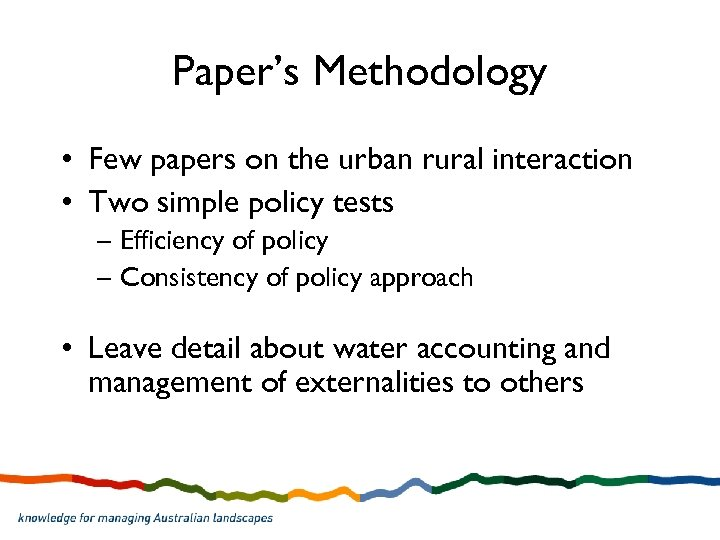 Paper's Methodology • Few papers on the urban rural interaction • Two simple policy