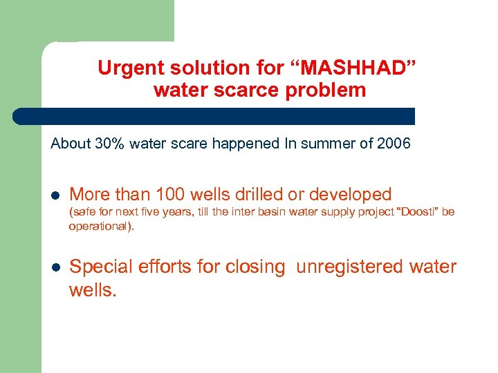 """Urgent solution for """"MASHHAD"""" water scarce problem About 30% water scare happened In summer"""