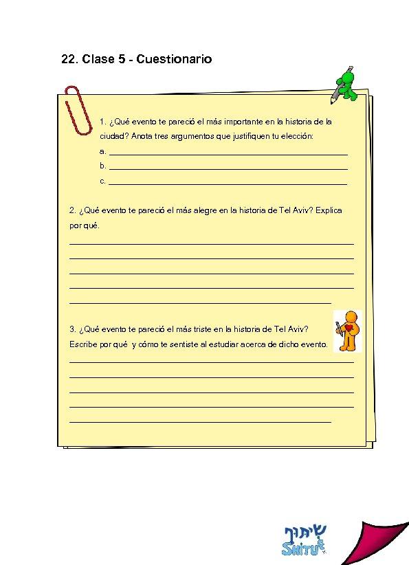 22. Clase 5 - Cuestionario 1. ¿Qué evento te pareció el más importante en