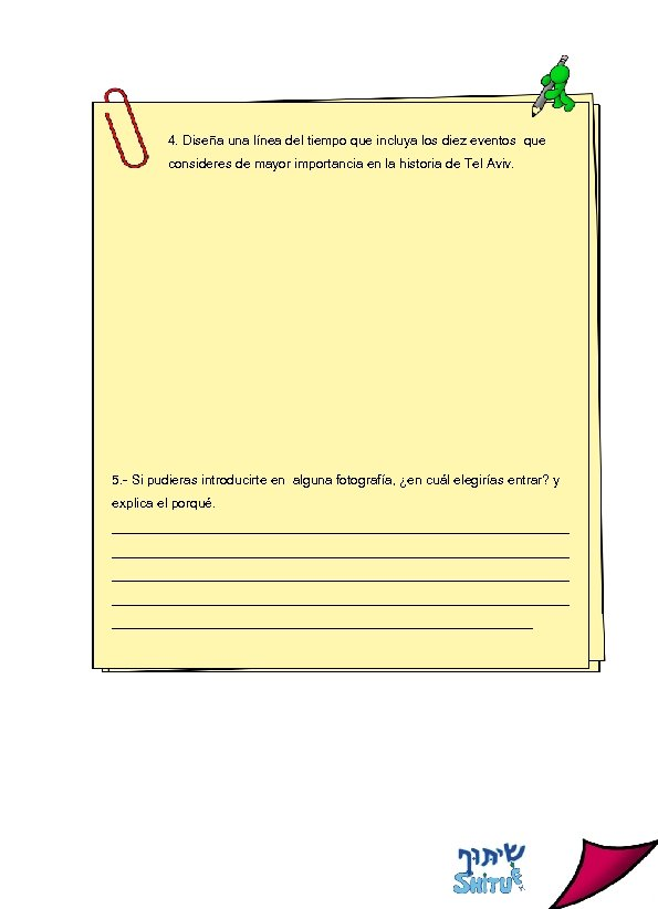 4. Diseña una línea del tiempo que incluya los diez eventos que consideres de