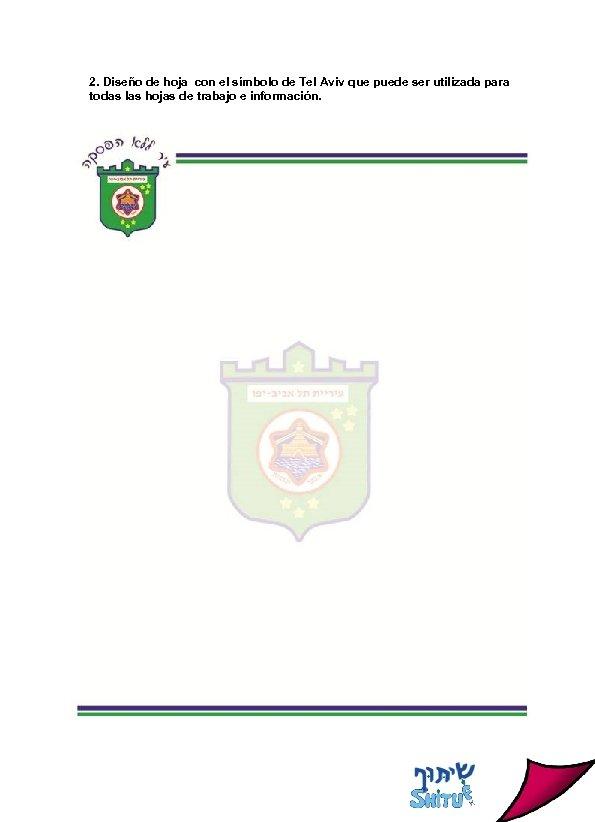 2. Diseño de hoja con el símbolo de Tel Aviv que puede ser utilizada
