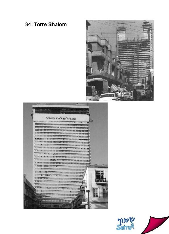 34. Torre Shalom