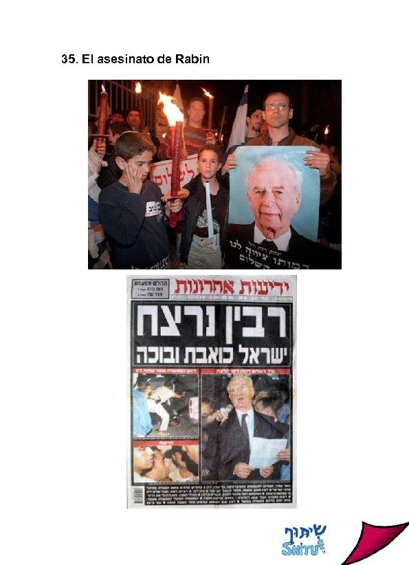 35. El asesinato de Rabin