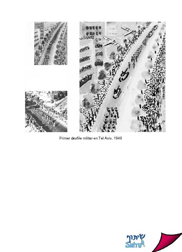 Primer desfile militar en Tel Aviv, 1948