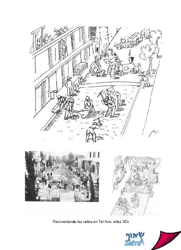 Pavimentando las calles en Tel Aviv, años 30's