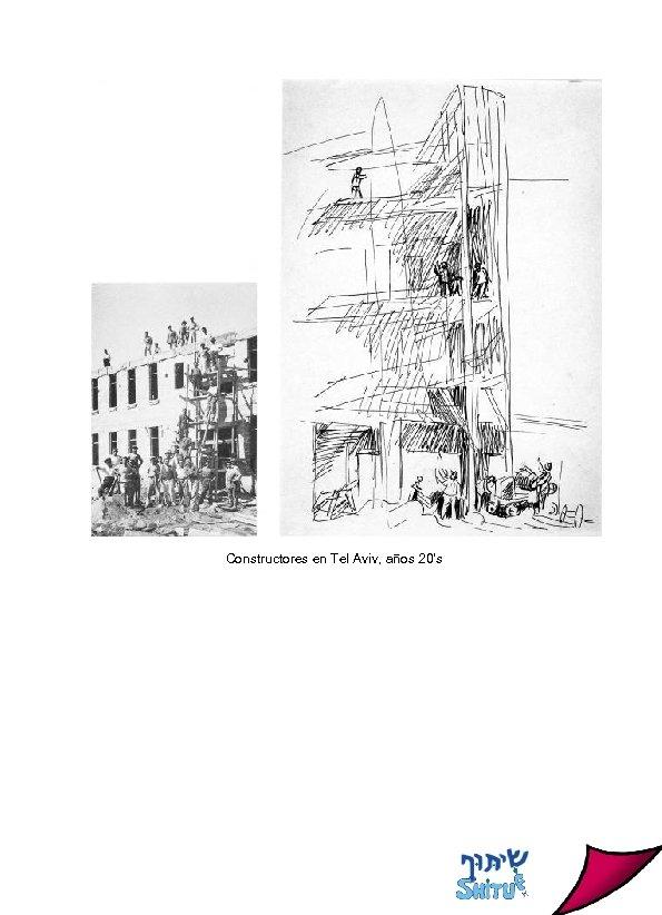 Constructores en Tel Aviv, años 20's