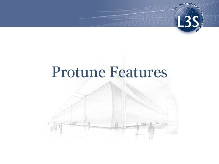Protune Features