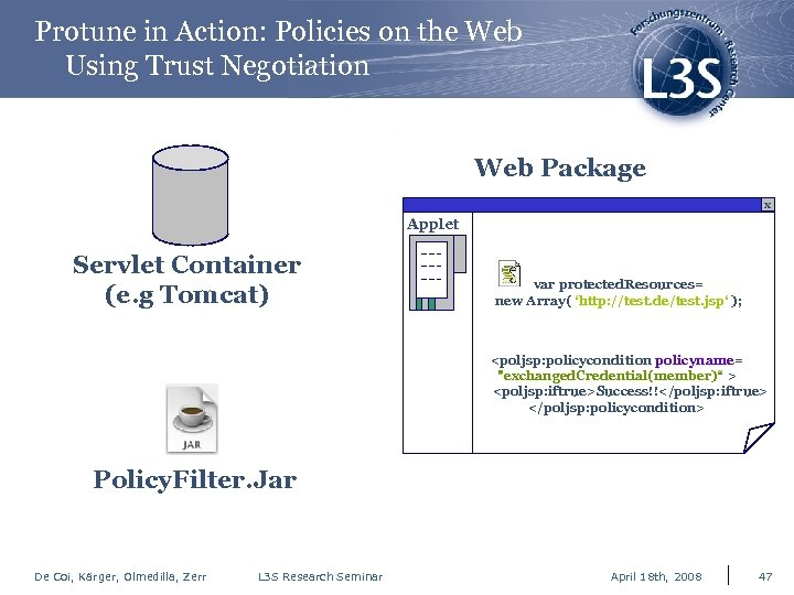 Protune in Action: Policies on the Web Using Trust Negotiation Web Package x Applet