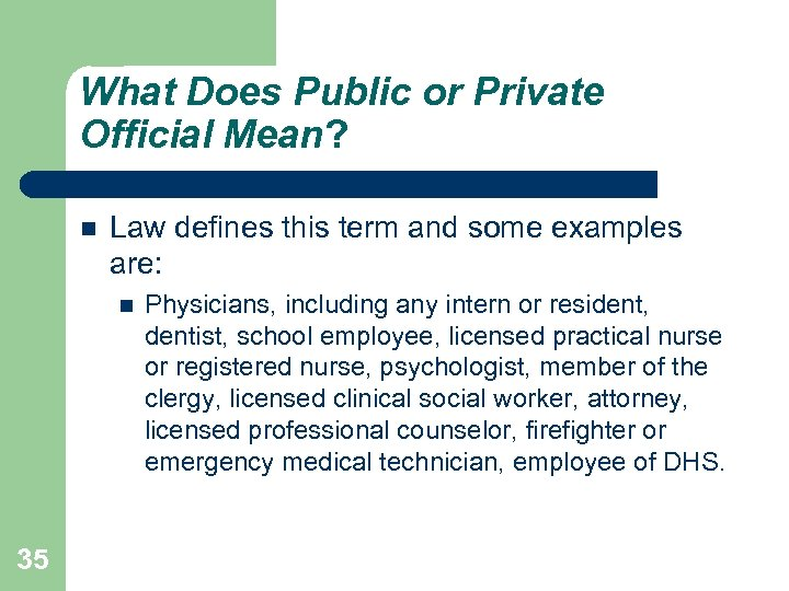 What Does Public or Private Official Mean? Law defines this term and some examples