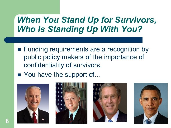 When You Stand Up for Survivors, Who Is Standing Up With You? 6 Funding