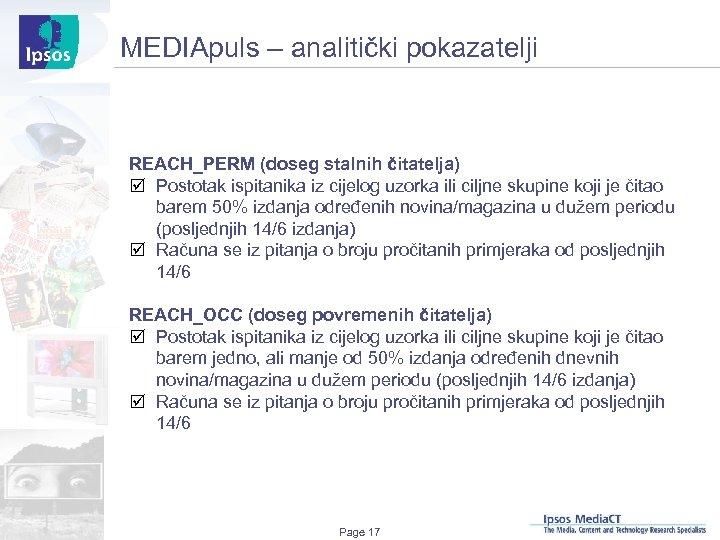 MEDIApuls – analitički pokazatelji REACH_PERM (doseg stalnih čitatelja) þ Postotak ispitanika iz cijelog uzorka