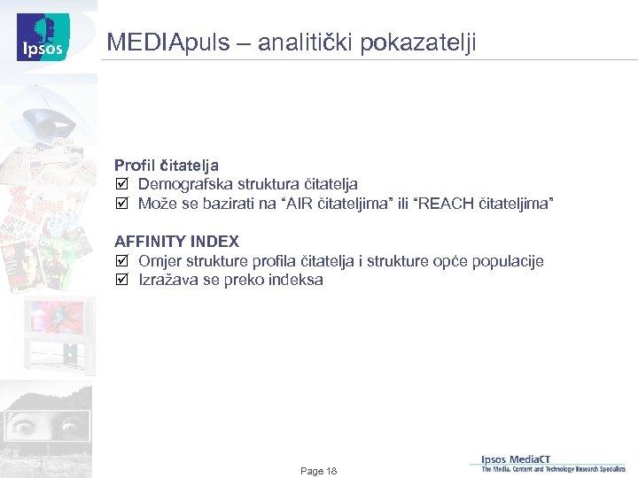 MEDIApuls – analitički pokazatelji Profil čitatelja þ Demografska struktura čitatelja þ Može se bazirati
