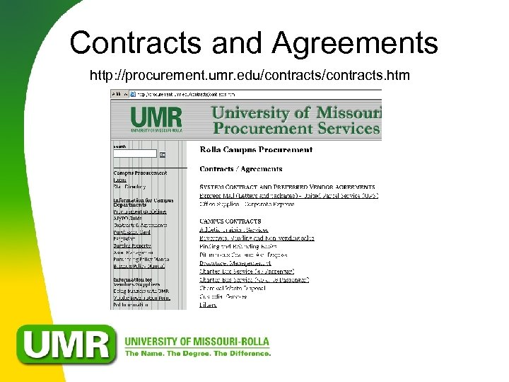 Contracts and Agreements http: //procurement. umr. edu/contracts. htm