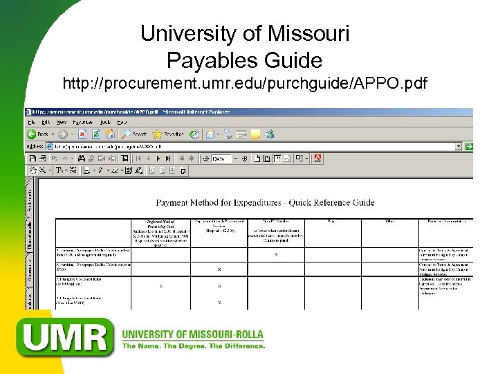University of Missouri Payables Guide http: //procurement. umr. edu/purchguide/APPO. pdf
