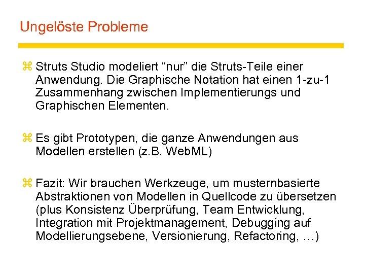 """Ungelöste Probleme z Struts Studio modeliert """"nur"""" die Struts-Teile einer Anwendung. Die Graphische Notation"""