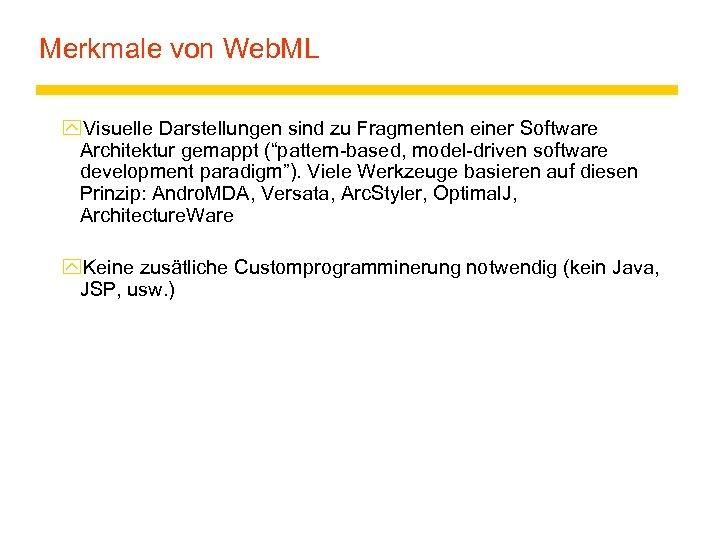 Merkmale von Web. ML y. Visuelle Darstellungen sind zu Fragmenten einer Software Architektur gemappt