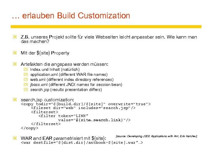 … erlauben Build Customization z Z. B. unseres Projekt sollte für viele Webseiten leicht