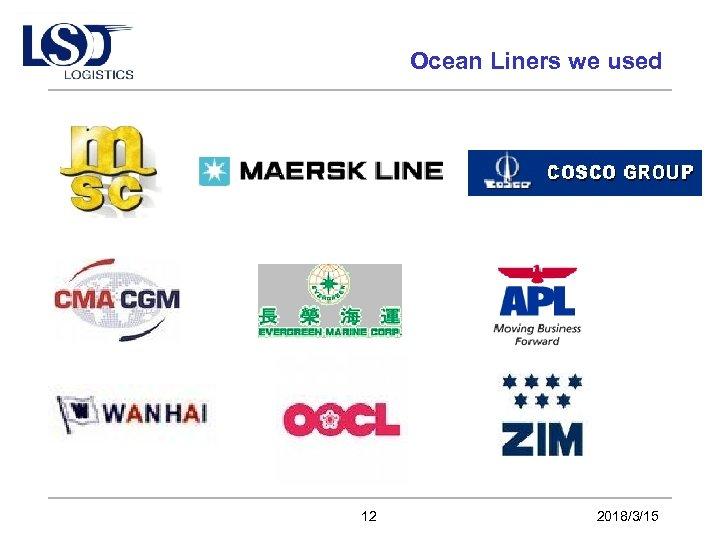 Ocean Liners we used 12 2018/3/15