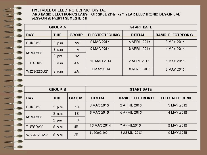 TIMETABLE OF ELECTROTECHNIC , DIGITAL AND BASIC ELECTRONICS LABS FOR SKEE 2742 - 2
