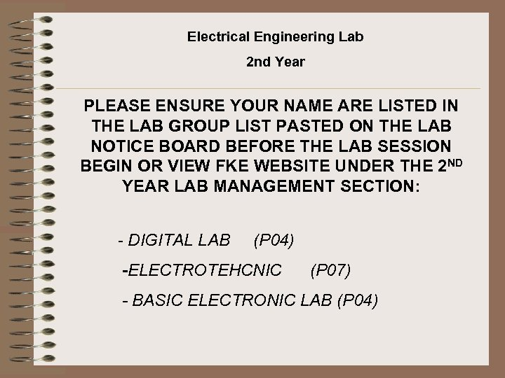 Electrical Engineering Lab 2 nd Year PLEASE ENSURE YOUR NAME ARE LISTED IN THE