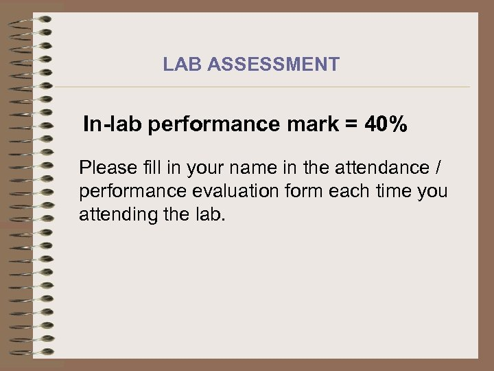 LAB ASSESSMENT In-lab performance mark = 40% Please fill in your name in the