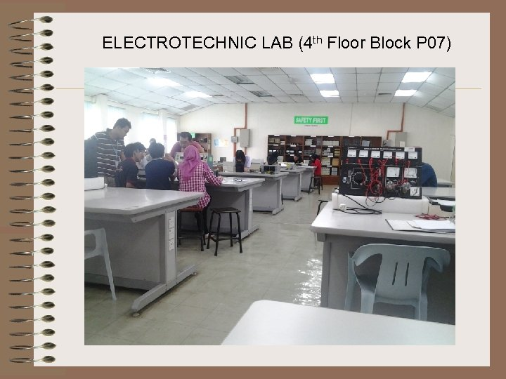 ELECTROTECHNIC LAB (4 th Floor Block P 07)