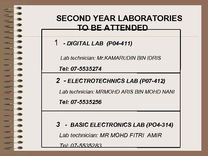 SECOND YEAR LABORATORIES TO BE ATTENDED 1 - DIGITAL LAB (P 04 -411) Lab