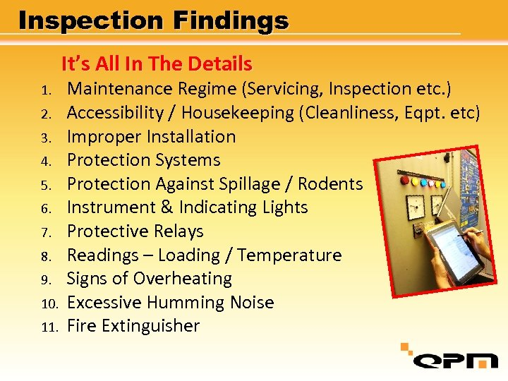 Inspection Findings It's All In The Details 1. 2. 3. 4. 5. 6. 7.