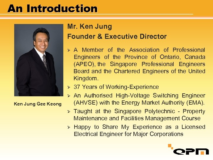An Introduction Mr. Ken Jung Founder & Executive Director Ø Ø Ø Ken Jung